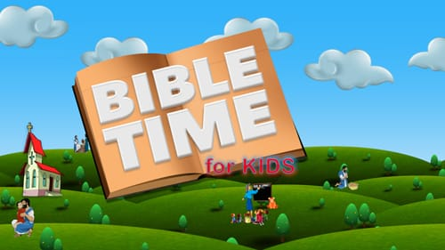 Bible Time for Kids still